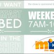 Breakfast in Bed Every Weekend on Mix FM - 7am-10am