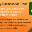 Make Free Calls to Any Business in Cyprus! Limited Free Trial!